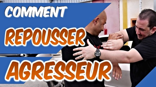 comment repousser un agresseur